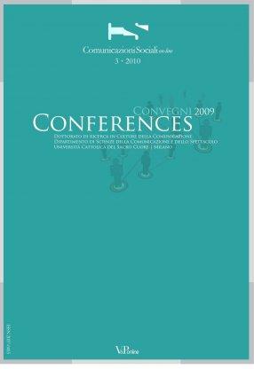 COMUNICAZIONI SOCIALI - 2010 - CSonline 3. Conferences. Dottorato di ricerca in Culture della Comunicazione