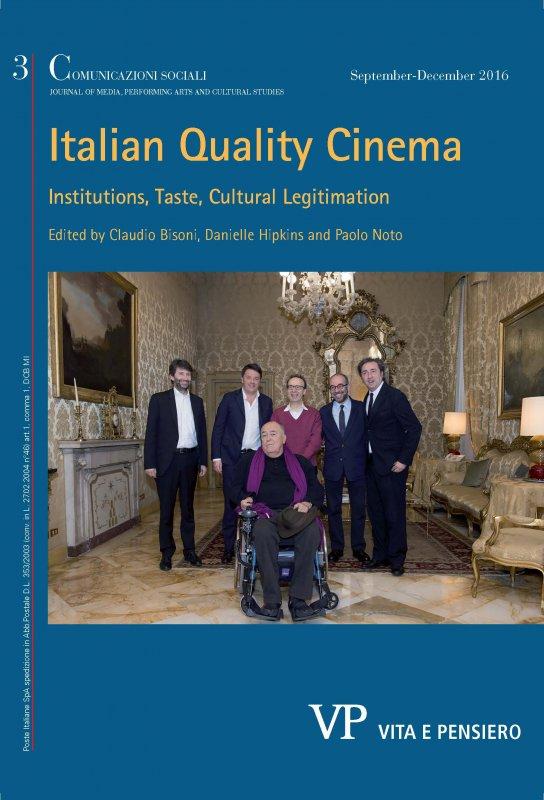 COMUNICAZIONI SOCIALI - 2016 - 3. ITALIAN QUALITY CINEMA Institutions, Taste, Cultural Legitimation