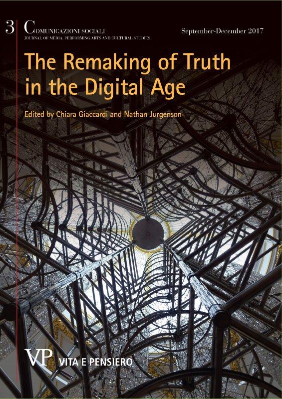 COMUNICAZIONI SOCIALI - 2017 - 3. THE REMAKING OF TRUTH IN THE DIGITAL AGE