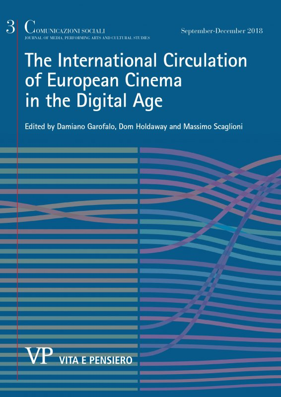 COMUNICAZIONI SOCIALI - 2018 - 3.  The international circulation of european cinema in the digital age