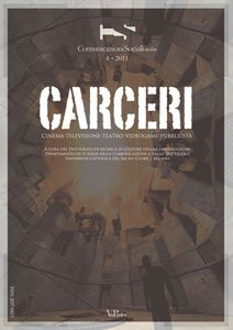 COMUNICAZIONI SOCIALI - 2011 - CSonline 4. Carceri. Cinema, televisione, teatro, videogame, pubblicità